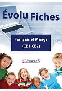 Evolu Fiches - Français et Manga (CE1-CE2)
