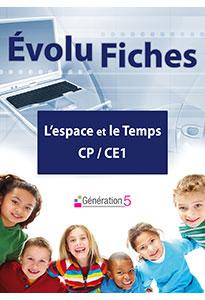 Evolu Fiches - L'Espace et le Temps CP-CE1