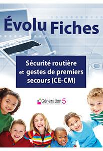 Evolu Fiches - Sécurité routière et gestes de premiers secours (CE-CM)