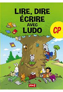 Lire, dire, écrire avec Ludo - Manuel de l'élève