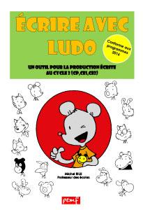 Ecrire avec Ludo - Dossier pédagogique Edit. 2016