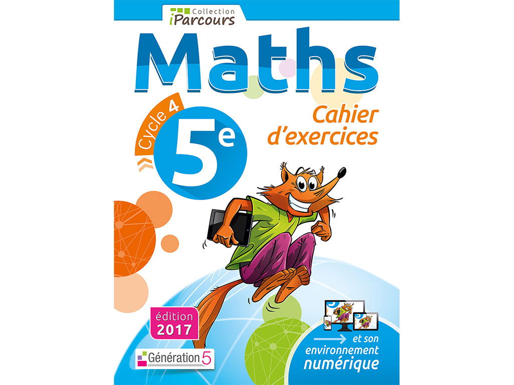 Cahier d'exercices iParcours MATHS 5e (éd. 2017)