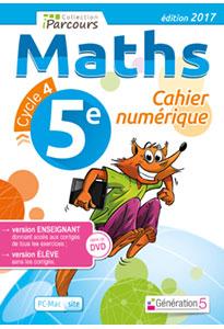 Cahier numérique iParcours Maths 5e (éd. 2017) pour l'enseignant