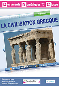 La Civilisation grecque (Documents Numériques Interactifs)