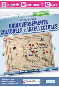 XVe-XVIIe siècle : Bouleversements culturels et intellectuels (Documents Numériques Interactifs)