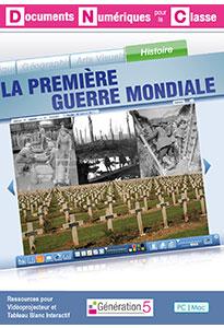 La Première Guerre mondiale (Documents Numériques Interactifs)