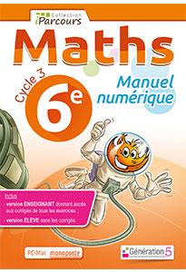 Manuel numérique iParcours Maths 6e (éd. 2016) pour l'enseignant