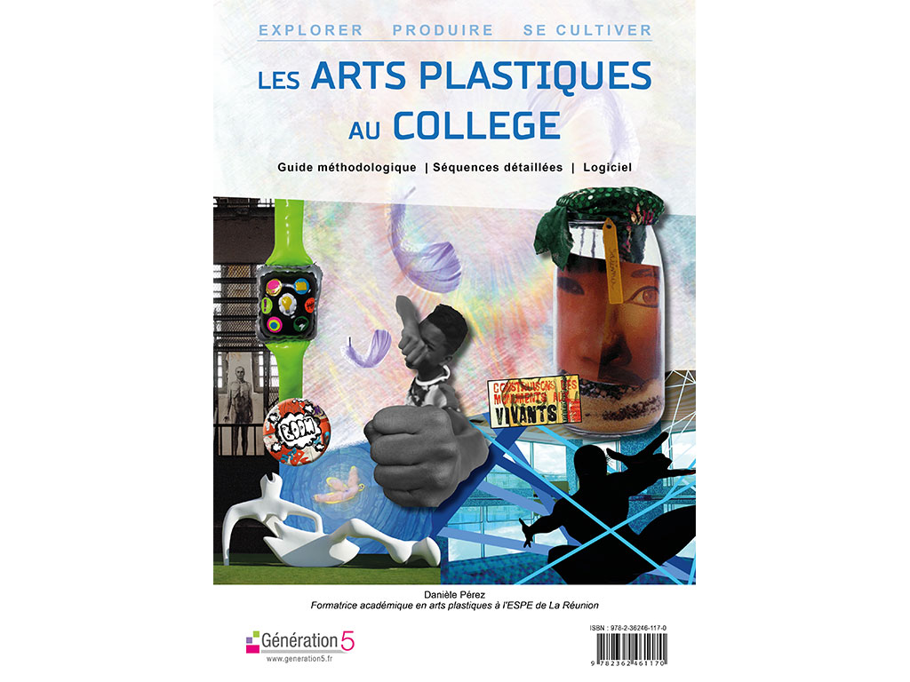 Dossier pédagogique Les arts plastiques au collège