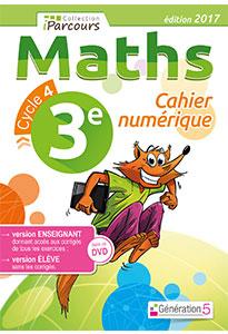 Cahier numérique iParcours Maths 3e (éd. 2017) pour l'enseignant