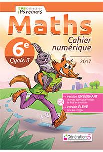 Cahier numérique iParcours Maths 6e (éd. 2017) pour l'enseignant
