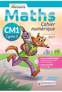 Cahier numérique iParcours Maths CM1 (éd. 2017) pour l'enseignant