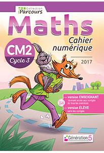 Cahier numérique iParcours Maths CM2 (éd. 2017) pour l'enseignant
