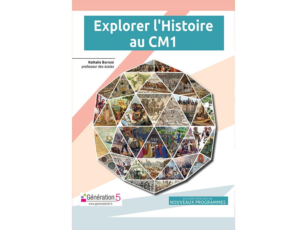 Dossier pédagogique Explorer l'histoire au CM1