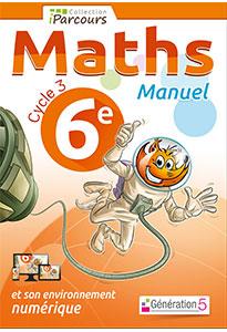 Manuel iParcours Maths 6ème (Cycle 3)