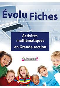 Evolu Fiches - Activités mathématiques en Grande section