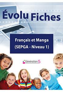 Evolu Fiches - Français et Manga (SEGPA niv.1)