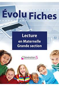 Evolu Fiches - Lecture en Maternelle Grande Section