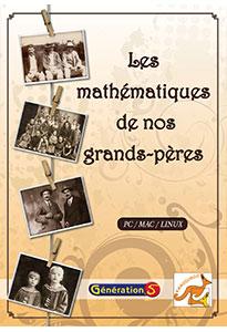 Les mathématiques de nos grands-pères