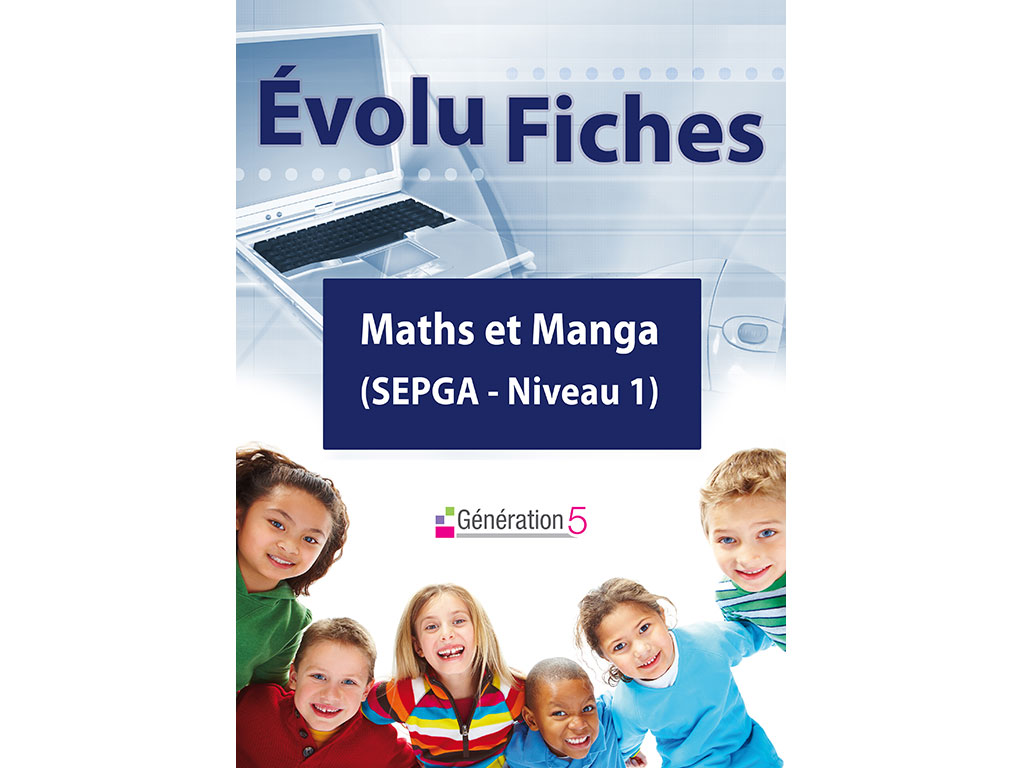 Evolu Fiches - Maths et Manga (SEGPA)
