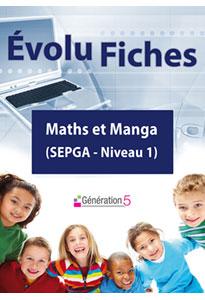 Evolu Fiches - Maths et Manga (SEGPA niv.1)