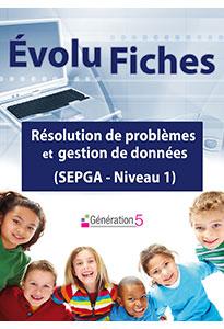 Evolu Fiches - Résolution de problèmes et gestion de données (SEGPA niveau 1)