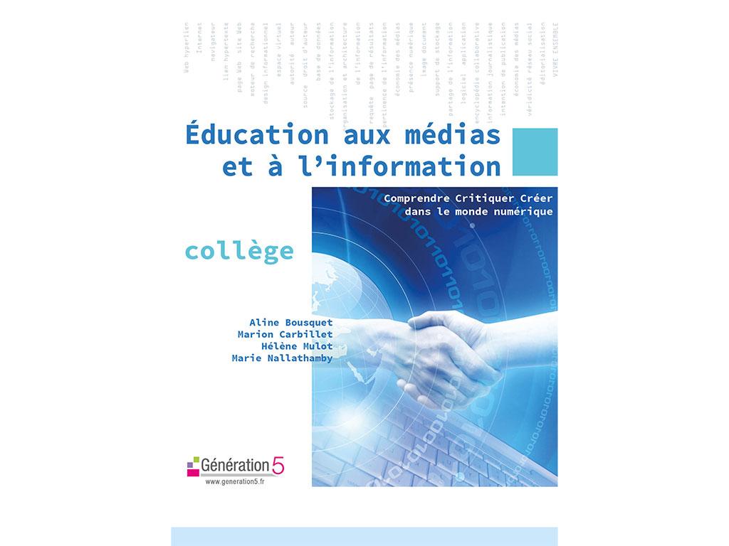 Education aux médias et à l'information, le dossier pédagogique
