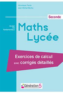 Maths Lycée Seconde - Réviser les fondamentaux