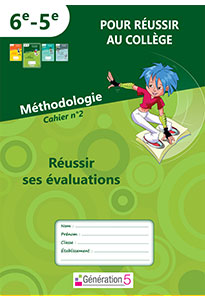 Méthodologie - Cahier 2 : Réussir ses évaluations (6e - 5e)