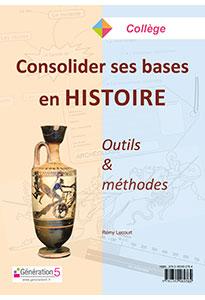 Consolider ses bases en Histoire