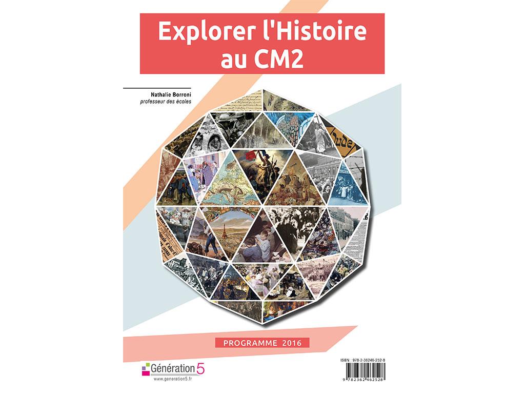 Dossier pédagogique Explorer l'histoire au CM2