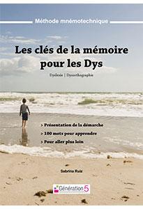 Les clés de la mémoire pour les dys