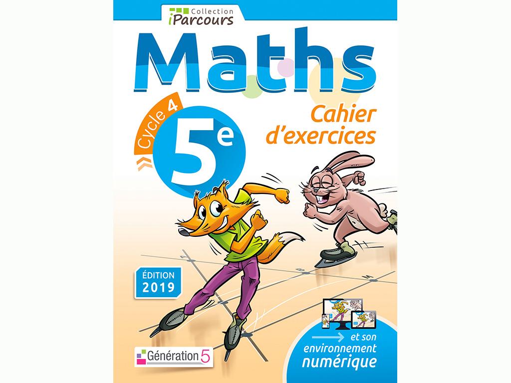 Cahier d'exercices maths 5ème 2019