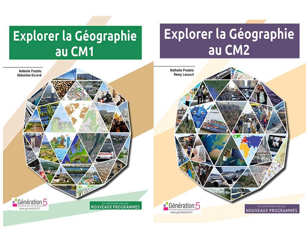 Pack Explorer Géographie CM1 et Explorer la Géographie CM2