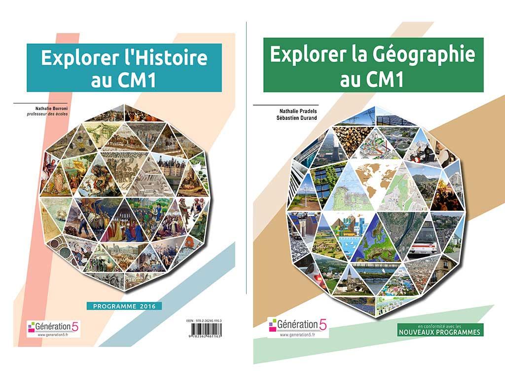 Pack Explorer Histoire CM1 et Explorer la Géographie CM1