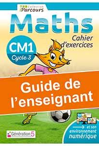 Guide de l'enseignant iParcours MATHS CM1 (éd. 2020)