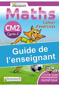 Guide de l'enseignant iParcours MATHS CM2 (éd. 2020)