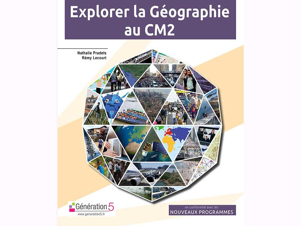 Explorer la géographie au CM2