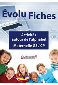 Evolu Fiches : Activités autour de l'alphabet