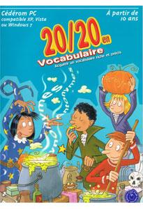 20/20 en Vocabulaire (du CE2 à la 5e)