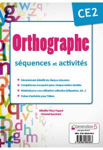 ORTHOGRAPHE CE2 - séquences et activités