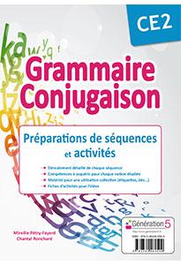 GRAMMAIRE-CONJUGAISON CE2 - Préparation de séquences et activités