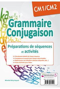 GRAMMAIRE-CONJUGAISON CM1-CM2 - Préparation de séquences et activités