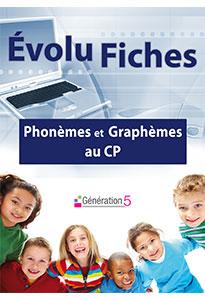 Evolu Fiches - Phonèmes et Graphèmes au CP