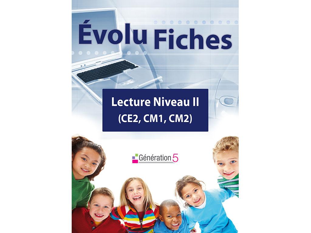 Evolu Fiches - Lecture niveau II (CE2, CM1, CM2)