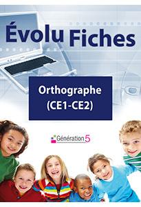 Evolu Fiches - Orthographe (CE1-CE2)
