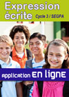 EXPRESSION ÉCRITE Cycle 3/Segpa - Version en ligne